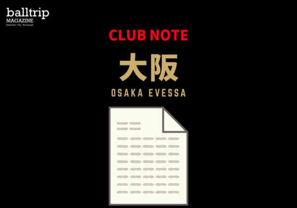 [balltrip]CLUBNOTE大阪エベッサ