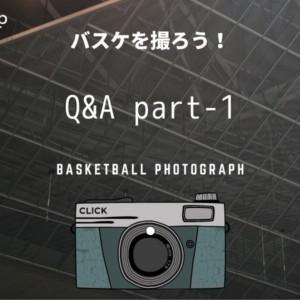 [balltrip]バスケを撮ろう!_#11_Q&A part-1